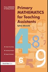 Primary Mathematics for Teaching Assistants by Sylvia Edwards