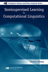 Semisupervised Learning for Computational Linguistics