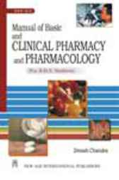 Manual of Basic and Clinical Pharmacy and Pharmacology by Dinesh Chandra