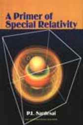 A Primer of Special Relativity by P.L. Sardesai
