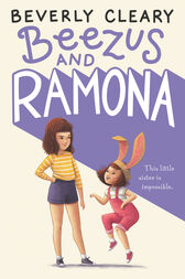 Beezus and Ramona by Beverly Cleary