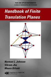 Handbook of Finite Translation Planes by Norman Johnson