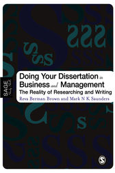 Doing Your Dissertation in Business and Management by Reva Berman Brown