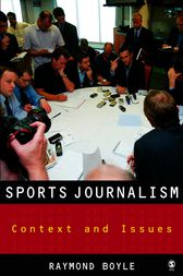 Sports Journalism by Raymond Boyle