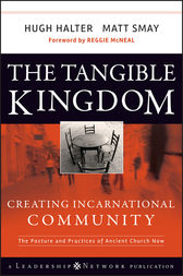 The Tangible Kingdom by Hugh Halter