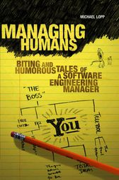 Managing Humans by Michael Lopp