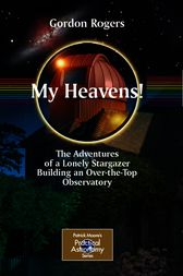My Heavens! by Gordon Rogers