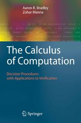 The Calculus of Computation by Aaron R. Bradley