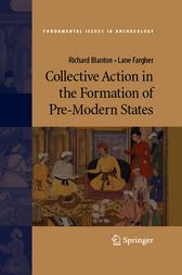 Collective Action in the Formation of Pre-Modern States by Richard Blanton