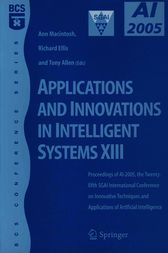 Applications and Innovations in Intelligent Systems XIII by Ann Macintosh