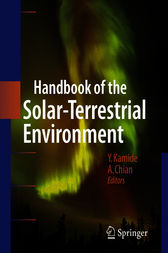 Handbook of the Solar-terrestrial Environment by Y. Kamide