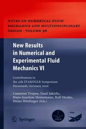 New Results in Numerical and Experimental Fluid Mechanics 6 by Cameron Tropea