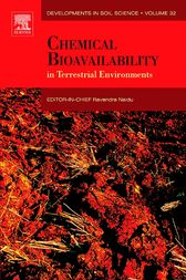 Chemical Bioavailability in Terrestrial Environments by Ravendra Naidu