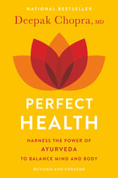 Perfect Health--Revised and Updated by Deepak Md Chopra