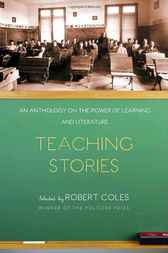 Teaching Stories by Robert Coles
