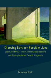 Choosing Between Possible Lives by Rosamund Scott