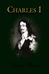 Charles I by Hilaire Belloc