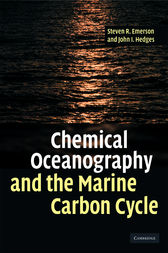 Chemical Oceanography and the Marine Carbon Cycle by Steven Emerson