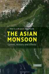 The Asian Monsoon by Peter D. Clift