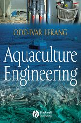 Aquaculture Engineering by Odd-Ivar Lekang