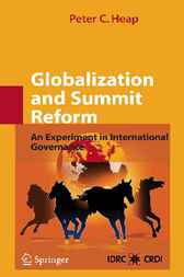Globalization and Summit Reform by Peter C. Heap