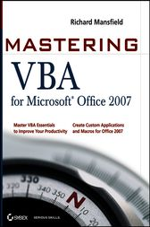 Mastering VBA for Microsoft Office 2007 by Richard Mansfield