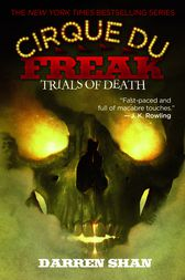 Cirque Du Freak #5: Trials of Death