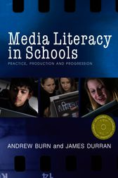Media Literacy in Schools by Andrew Burn