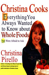 Christina Cooks by Christina Pirello