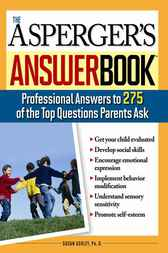 Asperger's Answer Book by Susan Ashley