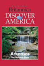 Arkansas by Inc. Weigl Publishers