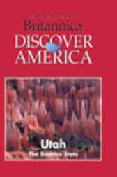 Utah by Inc. Weigl Publishers