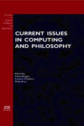 Current Issues in Computing and Philosophy by A. Briggle