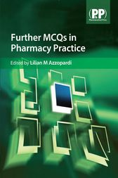 Further MCQs in Pharmacy Practice by Lilian M Azzopardi