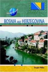 Bosnia and Herzegovina by Douglas A. Phillips