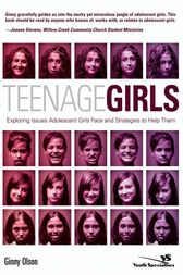 Teenage Girls by Ginny Olson