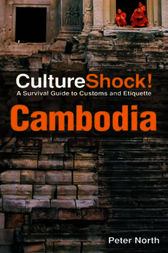 CultureShock! Cambodia by Peter North