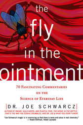 The Fly in the Ointment by Dr. Joe Schwarcz