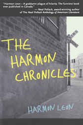 The Harmon Chronicles by Harmon Leon