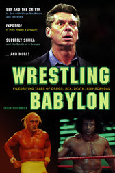 Wrestling Babylon by Irv Muchnick