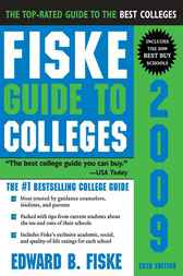 Fiske Guide to Colleges 2009 by Edward B. Fiske