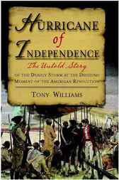 Hurricane of Independence by Tony Williams