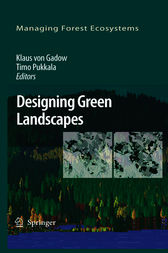 Designing Green Landscapes by K. von Gadow