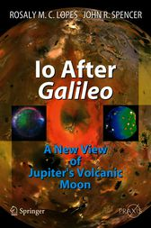 Io After Galileo by Rosaly M. C. Lopes