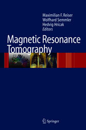 Magnetic Resonance Tomography by Maximilian F. Reiser