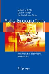 Medical Emergency Teams by Michael A. DeVita