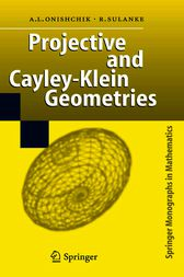 Projective and Cayley-Klein Geometries by Arkady L. Onishchik