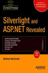 Silverlight and ASP.NET Revealed by Matthew Macdonald