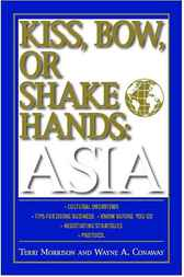 Kiss, Bow, Or Shakes Hands Asia by Terri Morrison