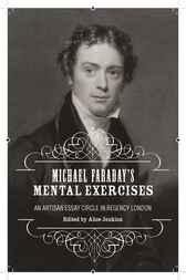 Michael Faraday's Mental Exercises by Alice Jenkins